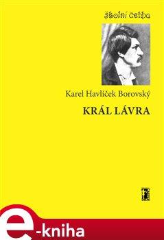 Král Lávra - Karel Havlíček Borovský e-kniha