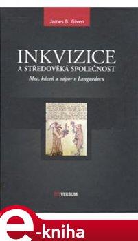 Obálka titulu Inkvizice a středověká společnost