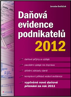 Obálka titulu Daňová evidence podnikatelů 2012
