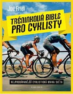 Obálka titulu Tréninková bible  pro cyklisty