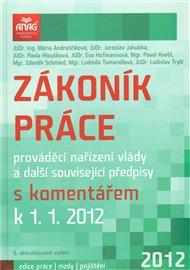 Zákoník práce, prováděcí nařízení vlády a další související předpisy 2012