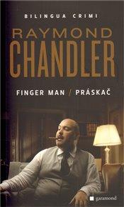 Práskač / Finger man