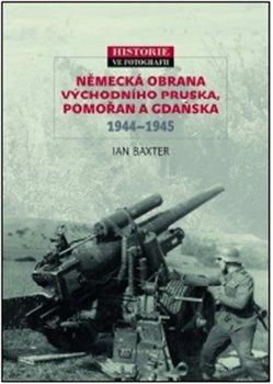 Obálka titulu Německá obrana  Východního Pruska,  Pomořan a Gdaňska  1944–1945