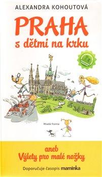 Obálka titulu Praha s dětmi  na krku