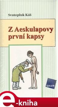 Obálka titulu Z Aeskulapovy první kapsy