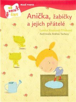 Obálka titulu Anička, žabičky  a jejich přátelé