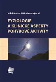 Fyziologie a klinické aspekty pohybové aktivity