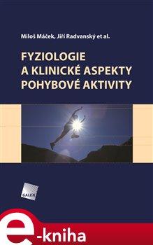 Obálka titulu Fyziologie a klinické aspekty pohybové aktivity