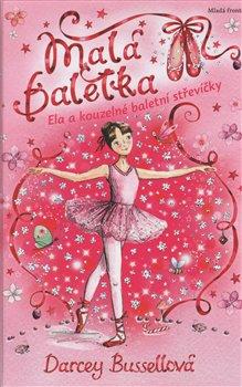 Obálka titulu Malá baletka - Ela a kouzelné baletní střevíčky