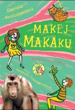 Obálka titulu Makej, makaku!