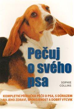 Obálka titulu Pečuj o svého psa!