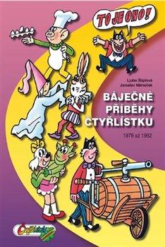 Obálka titulu Báječné příběhy Čtyřlístku 1979 až 1982