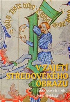 Obálka titulu V zajetí středověkého obrazu