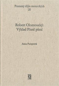 Obálka titulu Robert Olomoucký: Výklad Písně písní