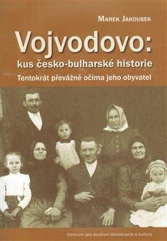 Obálka titulu Vojvodovo : kus česko-bulharské historie