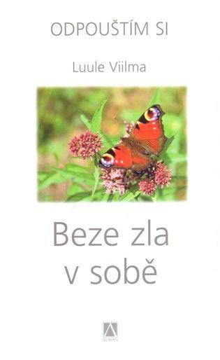 Beze zla v sobě - Vilma Luule | Booksquad.ink