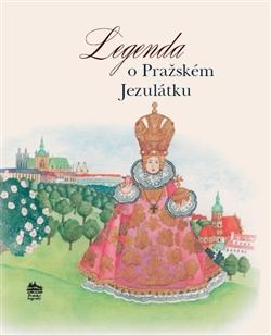 Obálka titulu Legenda o Pražském Jezulátku
