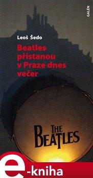 Obálka titulu Beatles přistanou v Praze dnes večer