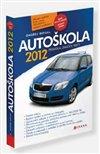 Obálka knihy Autoškola  - Pravidla, testy, značky