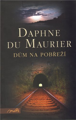 Dům na pobřeží - Daphne Du Maurier   Replicamaglie.com