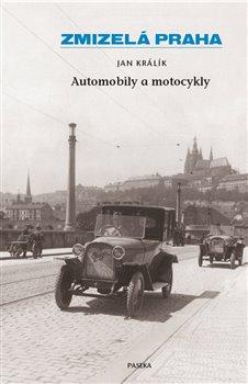 Obálka titulu Zmizelá Praha-Automobily a motocykly