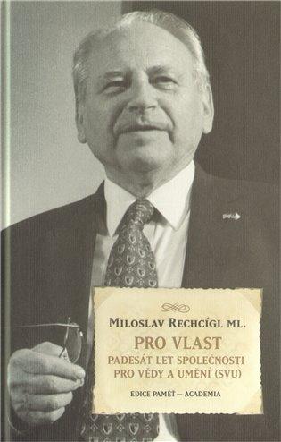 Pro vlast - Miloslav Rechcígl   Booksquad.ink