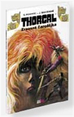 Thorgal:Zrazená čarodějka - Grzegorz Rosiński, | Booksquad.ink