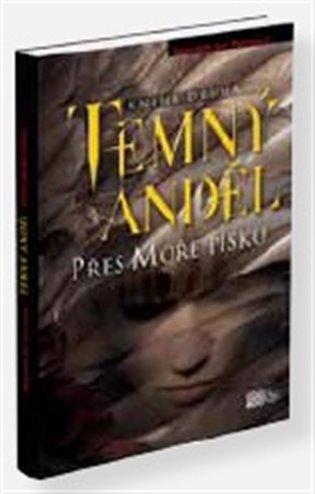 Přes Moře písku:Temný anděl 2 - Ann Meredith Pierceová | Booksquad.ink