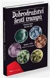 Obálka knihy Dobrodružství šesti trampů