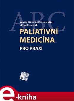Obálka titulu Paliativní medicína pro praxi