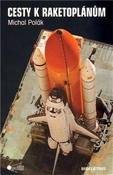 Obálka titulu Cesty k raketoplánům