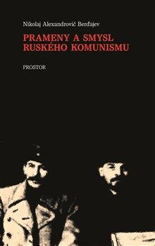 Obálka titulu Prameny a smysl ruského komunismu