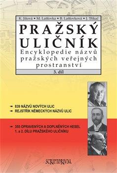 Obálka titulu Pražský uličník 3.díl