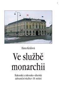 Ve službě monarchii