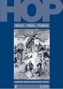 Obálka titulu Historie-Otázky–Problémy 2/2010