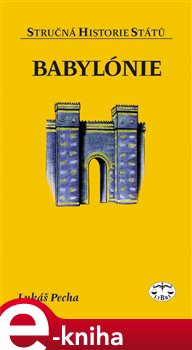 Obálka titulu Babylónie - stručná historie států