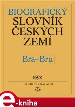 Biografický slovník českých zemí, 7. sešit  (Bra-Brum)