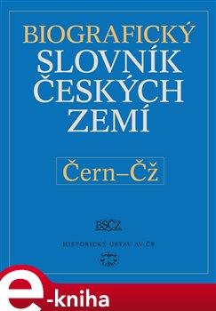 Biografický slovník českých zemít  /11.svazek/ (Čern-Čž)