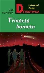 Třináctá kometa