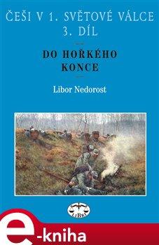 Obálka titulu Češi v 1. světové válce, 3. díl