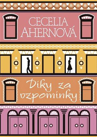 Díky za vzpomínky PDF kniha - Cecelia Ahernová