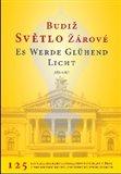 Obálka knihy Budiž světlo žárové / Es werde glühend Licht