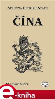 Obálka titulu Čína - stručná historie států