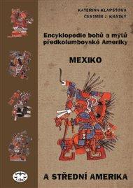 Encyklopedie bohů a mýtů předkolumbovské Ameriky