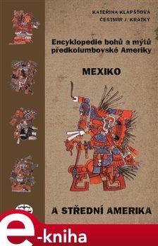 Obálka titulu Encyklopedie bohů a mýtů předkolumbovské Ameriky