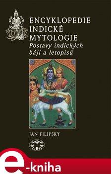 Obálka titulu Encyklopedie indické mytologie