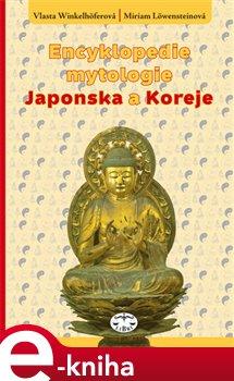 Obálka titulu Encyklopedie mytologie Japonska a Koreje