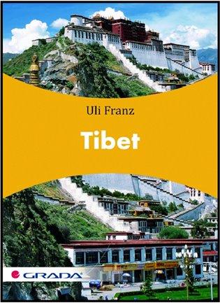 Tibet - Uli Franz | Booksquad.ink