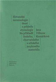 Slovanská terminologie z pohledu etymologie