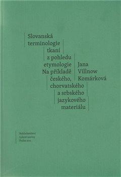 Obálka titulu Slovanská terminologie z pohledu etymologie